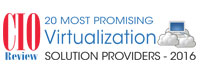Top 20 Virtualization Solution Companies - 2016
