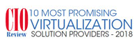 Top 10 Virtualization Solution Companies - 2018