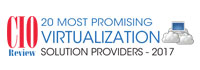 20 Most Promising Virtualization Solution Providers - 2017